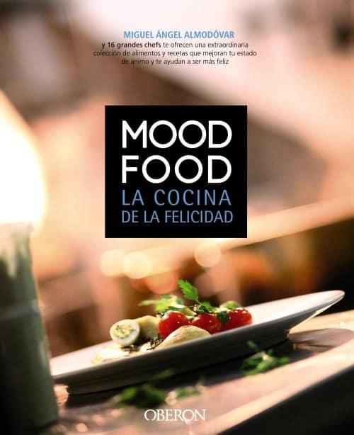 Mood food o la cocina de felicidad los alimentos pueden for La cocina de los alimentos pdf