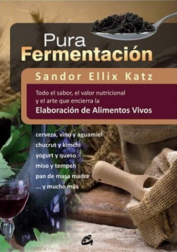 Pura Fermentacion - Sandor Ellix Katz