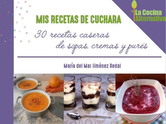 Mis recetas de cuchara: ebook gratuito con 30 recetas de sopas y cremas