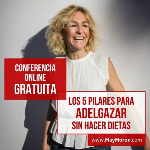 Conferencia online: los 5 pilares para adelgazar sin hacer dieta