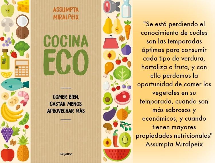 Cocina eco: comer bien, gastar menos, aprovechar más